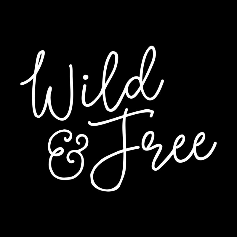 Wild & Free Women's T-Shirt by Red Pixel Studios