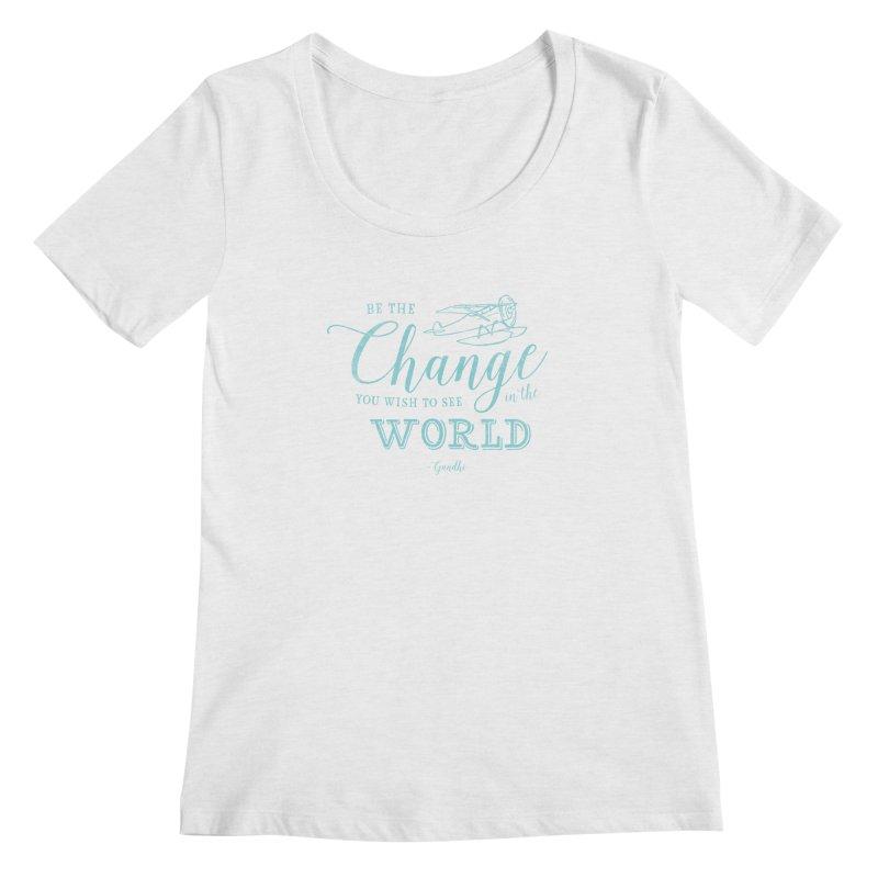 Be the Change Women's Regular Scoop Neck by Red Pixel Studios