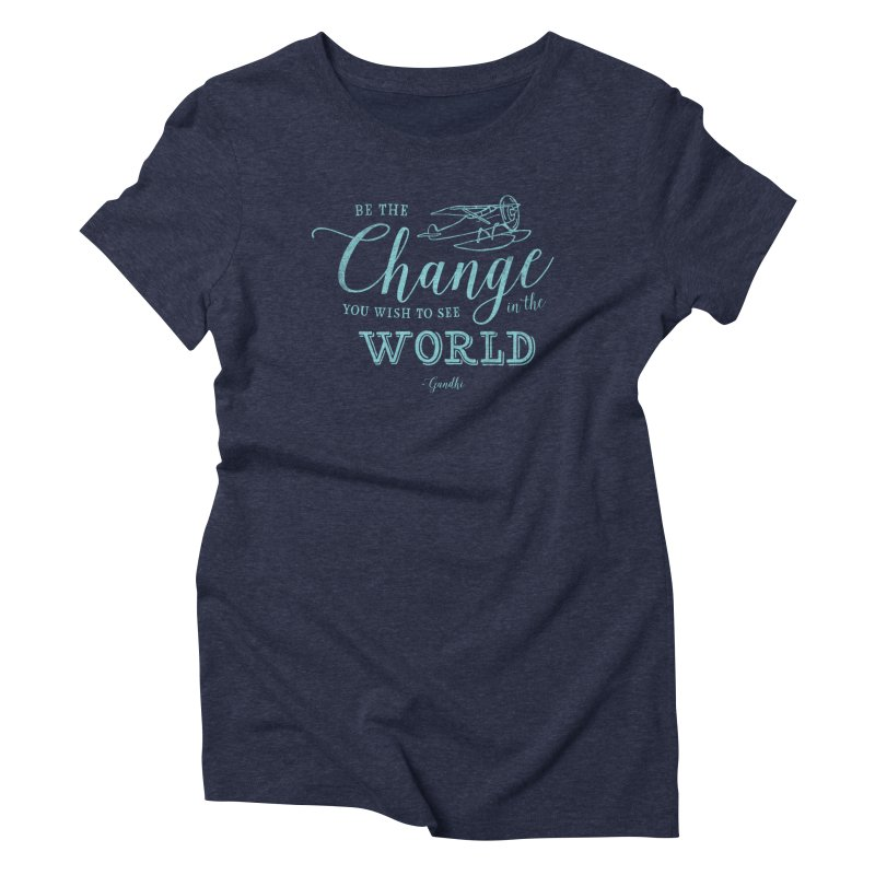Be the Change in Women's Triblend T-Shirt Navy by Red Pixel Studios