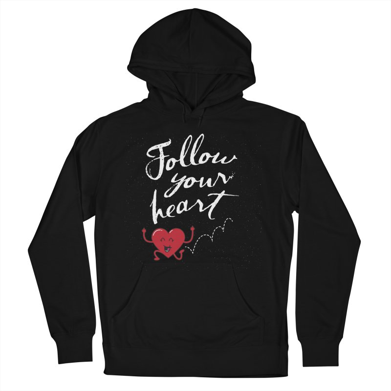 Follow Your Heart Men's Pullover Hoody by Red Robot