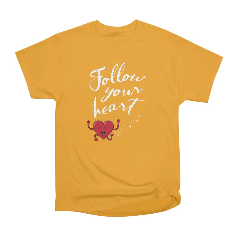 Follow Your Heart Men's Classic T-Shirt by Red Robot