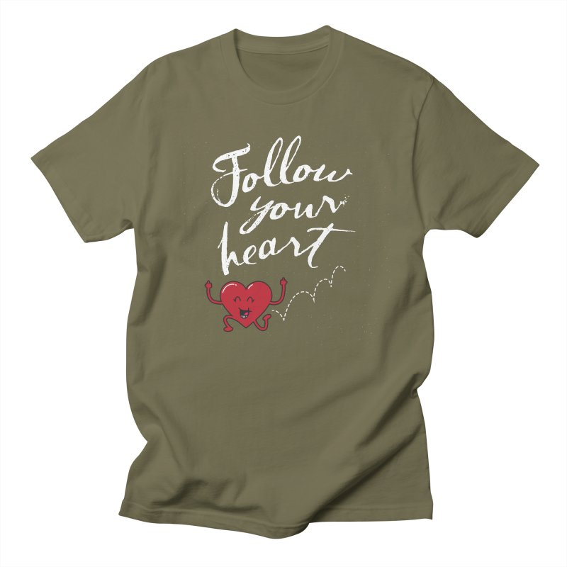 Follow Your Heart Women's Regular Unisex T-Shirt by Red Robot