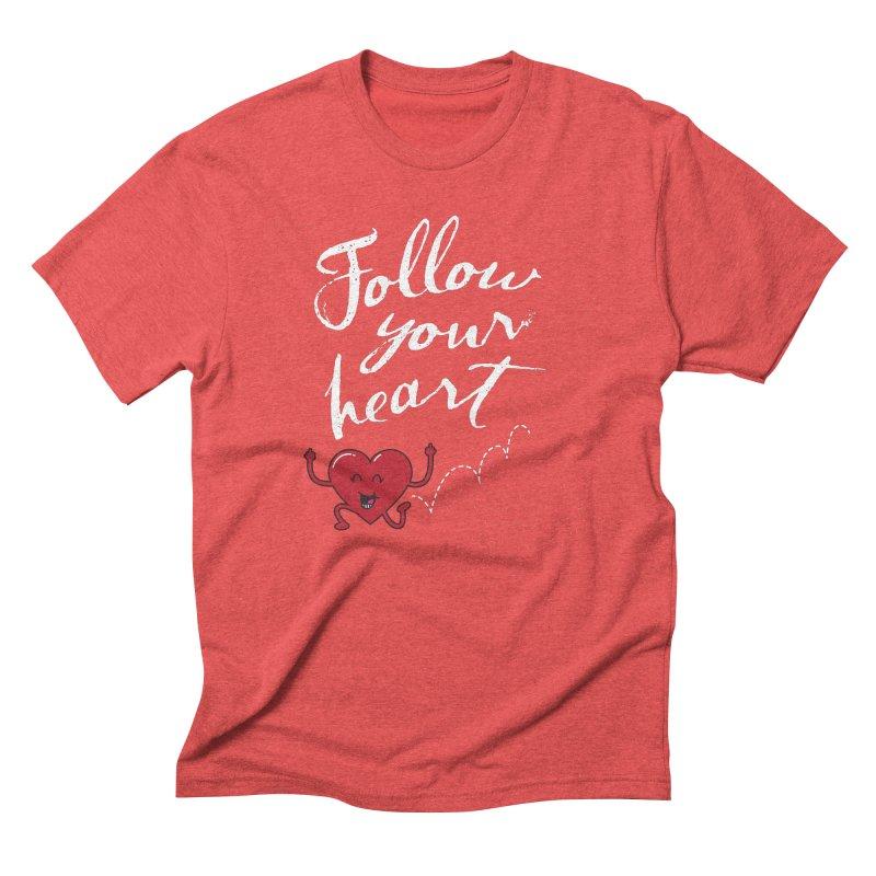Follow Your Heart Men's Triblend T-shirt by Red Robot