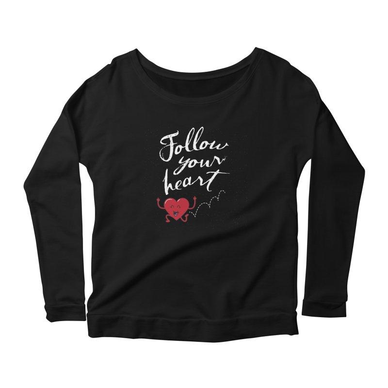 Follow Your Heart Women's Scoop Neck Longsleeve T-Shirt by Red Robot