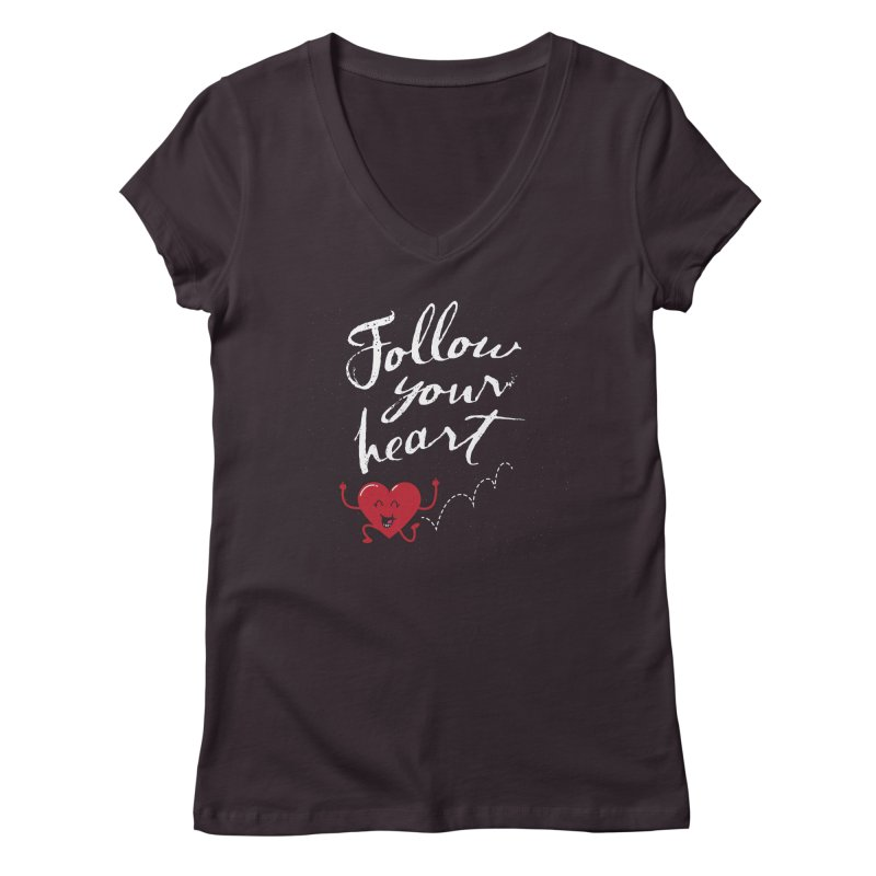 Follow Your Heart Women's Regular V-Neck by Red Robot