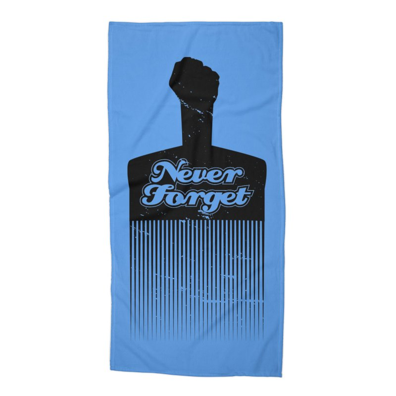 Never Forget Accessories Beach Towel by Red Robot