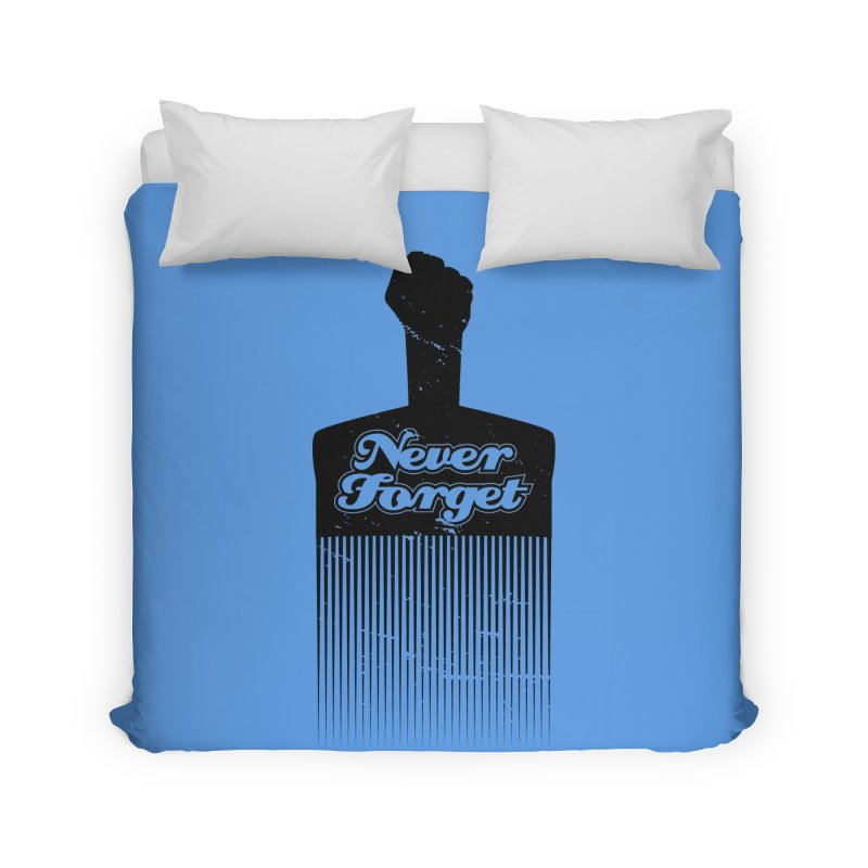 Never Forget Home Duvet by Red Robot