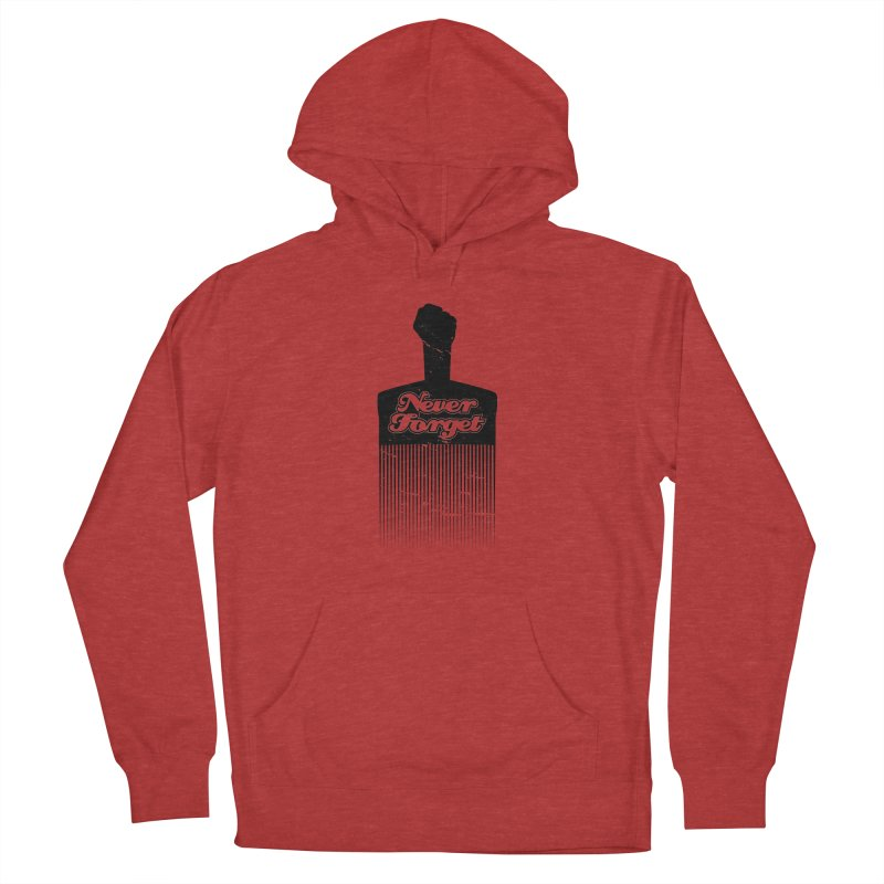 Never Forget Women's French Terry Pullover Hoody by Red Robot