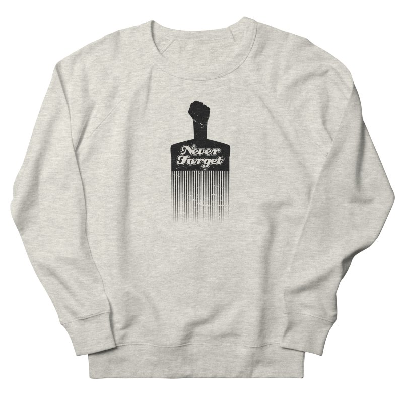 Never Forget Women's French Terry Sweatshirt by Red Robot