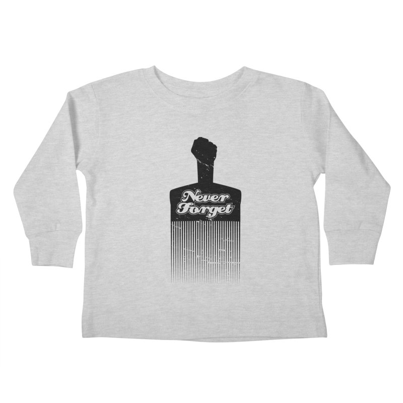 Never Forget Kids Toddler Longsleeve T-Shirt by Red Robot
