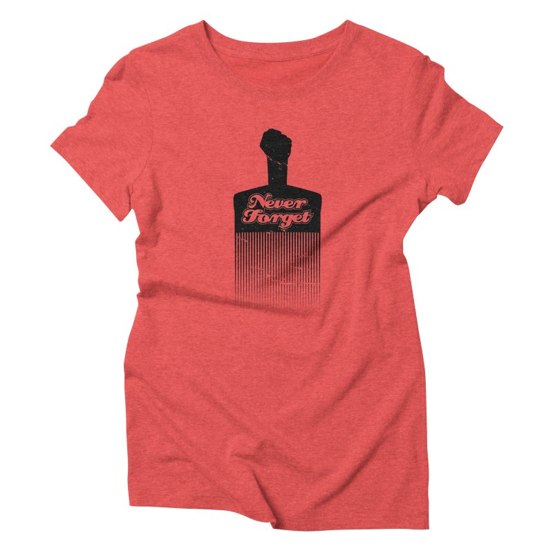 Never Forget Women's Triblend T-Shirt by Red Robot