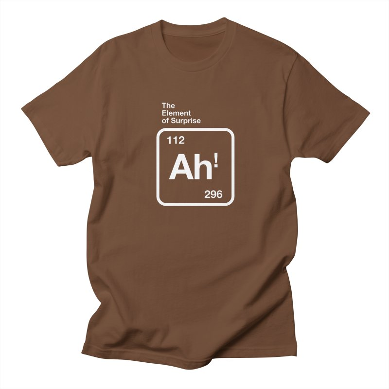 The Element of Surprise Women's Unisex T-Shirt by Red Robot
