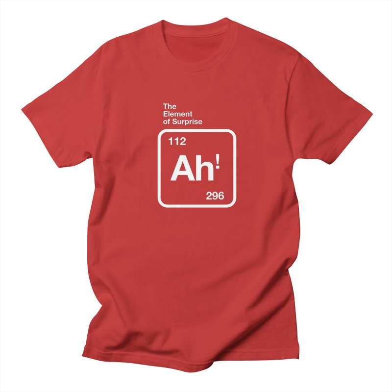 The Element of Surprise Women's Regular Unisex T-Shirt by Red Robot