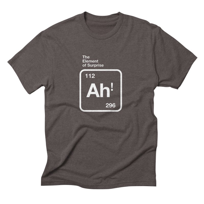 The Element of Surprise Men's Triblend T-Shirt by Red Robot