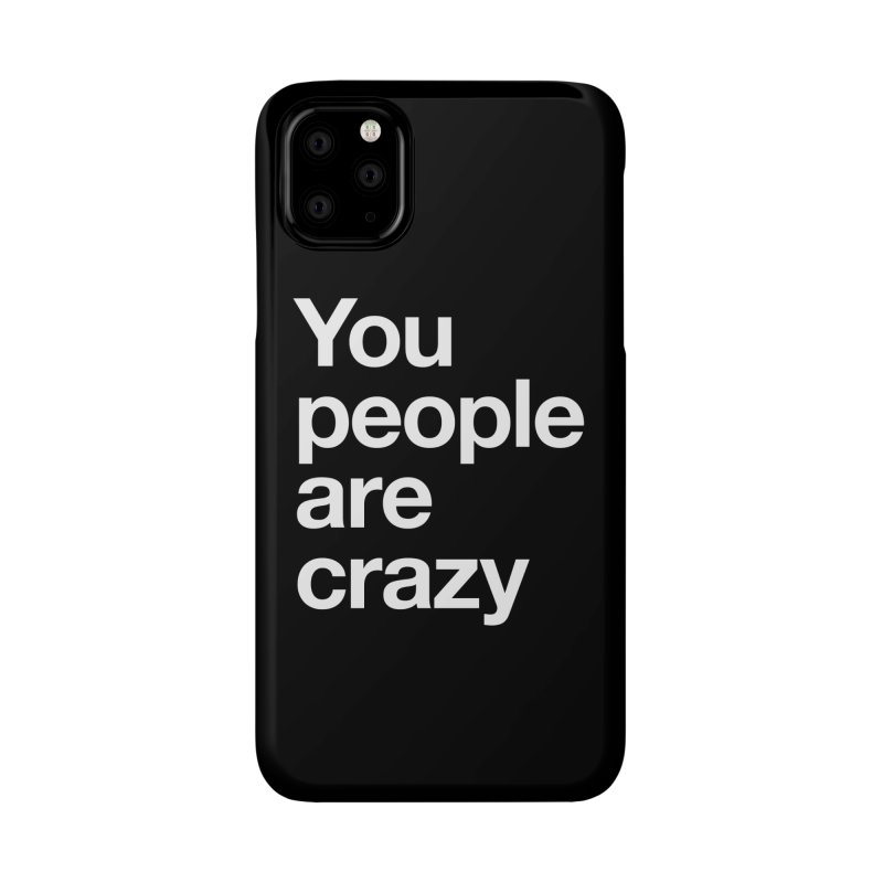 You People Accessories Phone Case by Red Robot