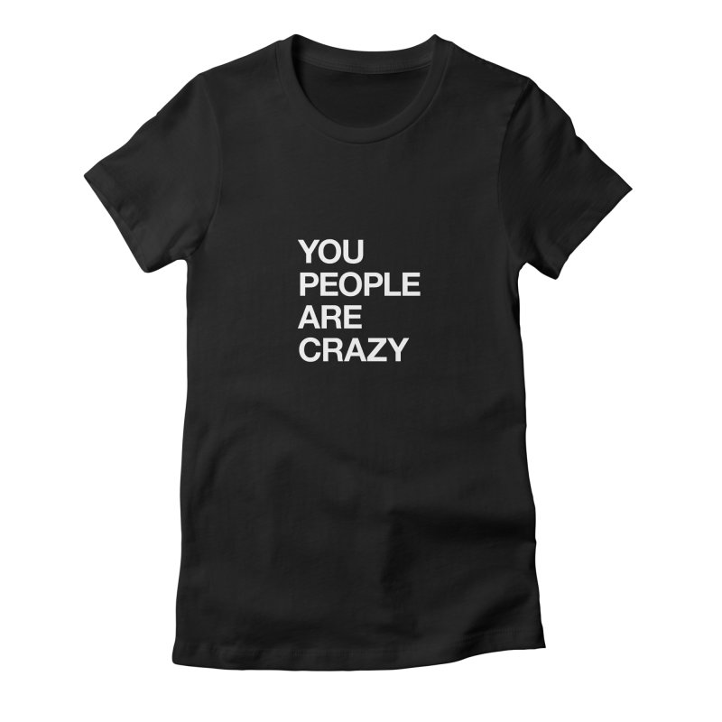 You People Women's Fitted T-Shirt by Red Robot