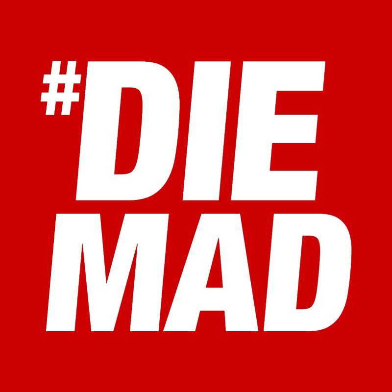 Die Mad by Red Robot