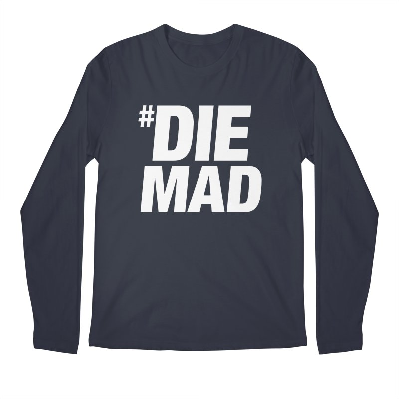 Die Mad Men's Regular Longsleeve T-Shirt by Red Robot