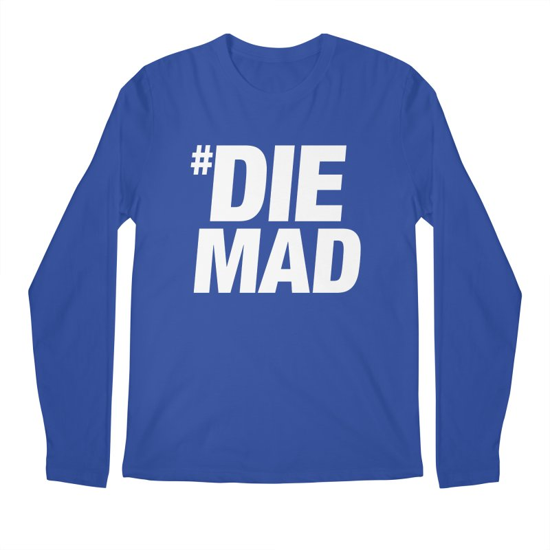 Die Mad Men's Longsleeve T-Shirt by Red Robot