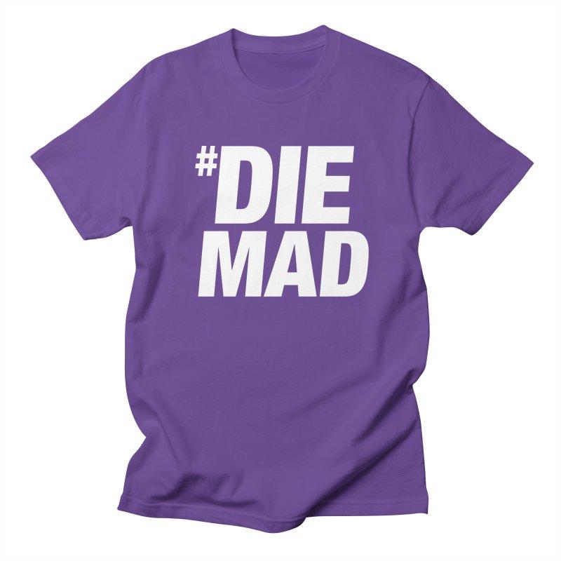 Die Mad Women's Regular Unisex T-Shirt by Red Robot