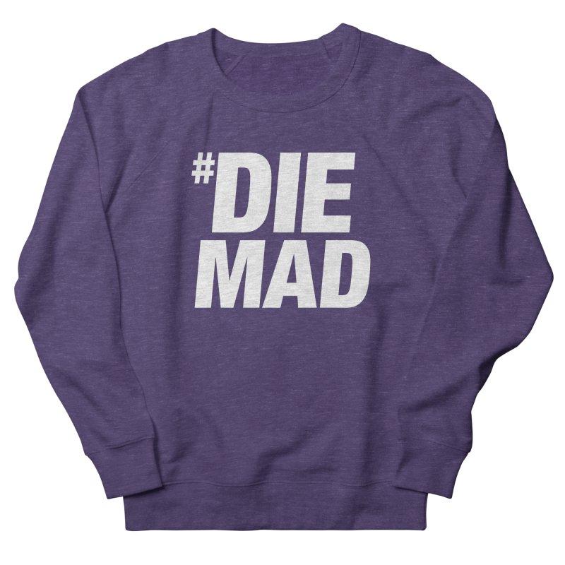 Die Mad Women's Sweatshirt by Red Robot