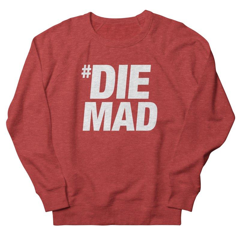 Die Mad Men's Sweatshirt by Red Robot