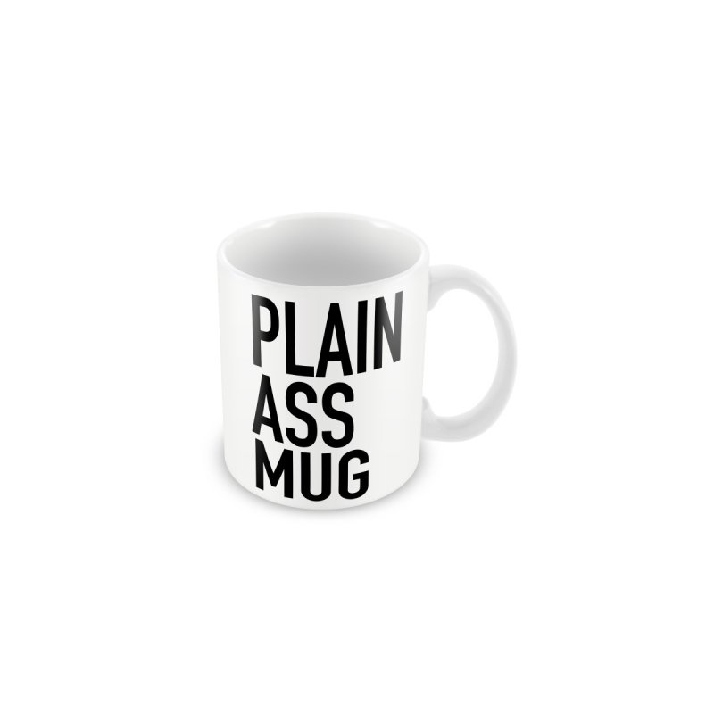 Plain Ass Mug by Red Robot