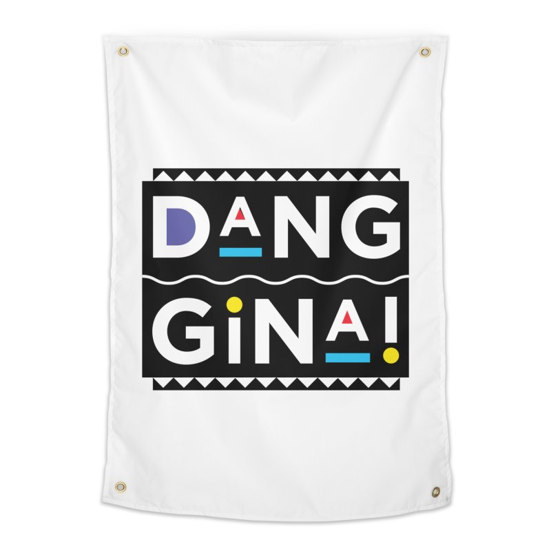 Dang Gina! Home Tapestry by redrum's Artist Shop