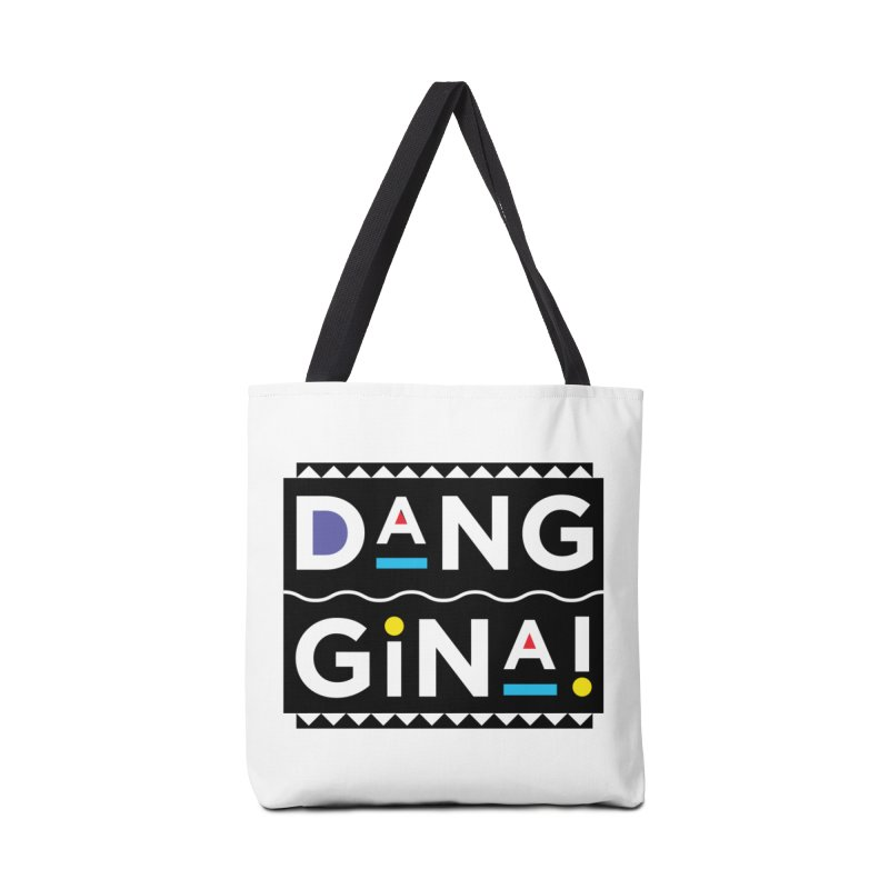 Dang Gina! Accessories Bag by redrum's Artist Shop