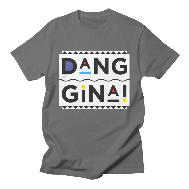 Dang Gina! Alternate Men's T-Shirt by redrum's Artist Shop