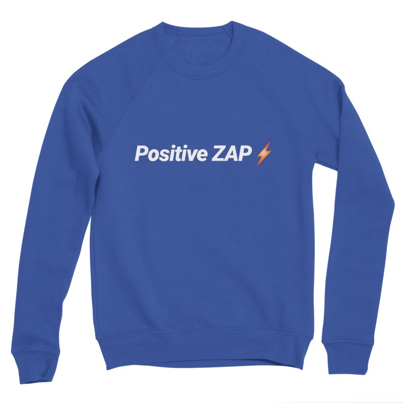Positive ZAP!!! Men's Sponge Fleece Sweatshirt by Red Rust Rum - Shop