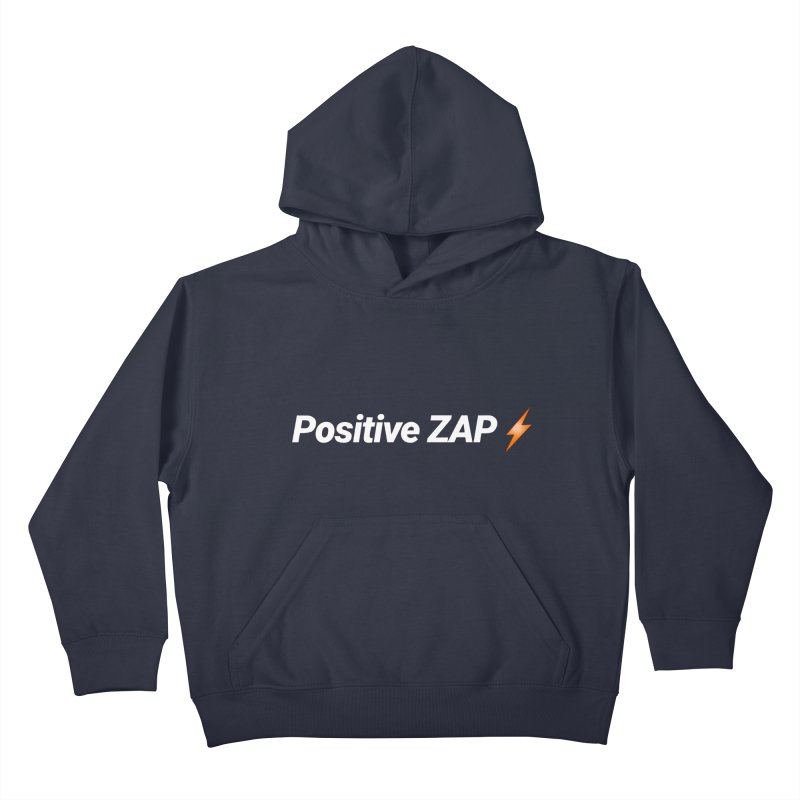Positive ZAP!!! Kids Pullover Hoody by Red Rust Rum - Shop