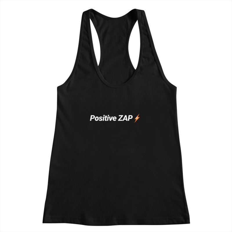 Positive ZAP!!! Women's Racerback Tank by Red Rust Rum - Shop