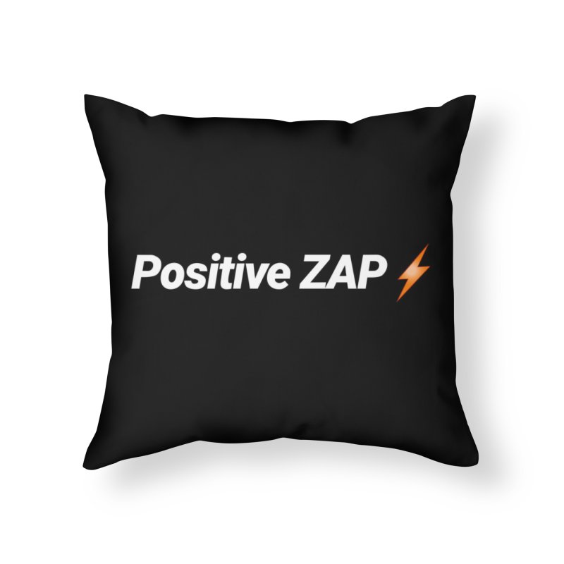 Positive ZAP!!! in Throw Pillow by Red Rust Rum - Shop