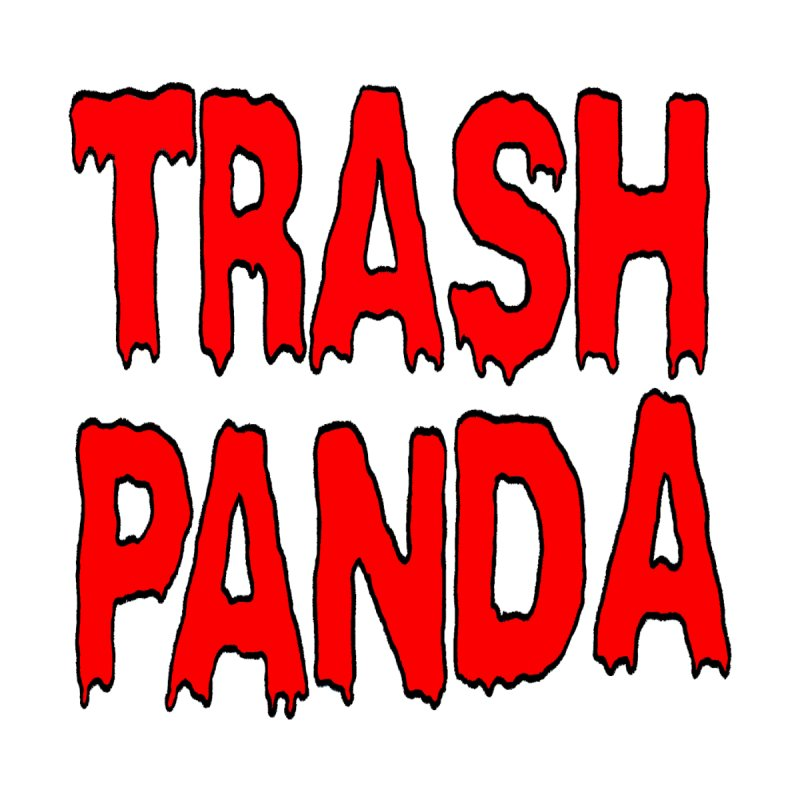 I'm A Trash Panda Kids T-Shirt by Reef Musallam's Artist Shop
