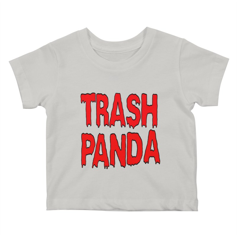 I'm A Trash Panda Kids Baby T-Shirt by Reef Musallam's Artist Shop