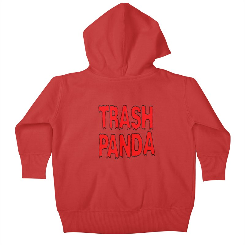 I'm A Trash Panda Kids Baby Zip-Up Hoody by Reef Musallam's Artist Shop