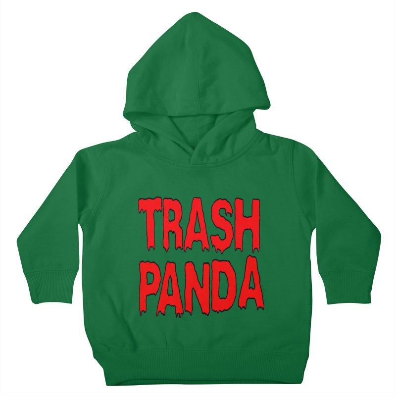 I'm A Trash Panda Kids Toddler Pullover Hoody by Reef Musallam's Artist Shop