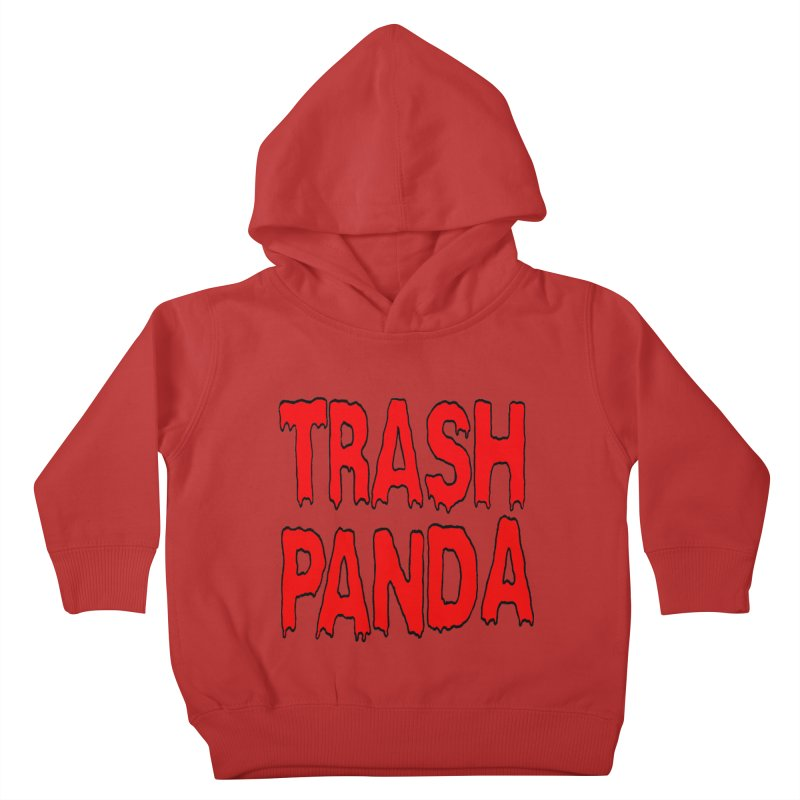 I'm A Trash Panda Kids Toddler Pullover Hoody by Reef Musallam's Artist Shop