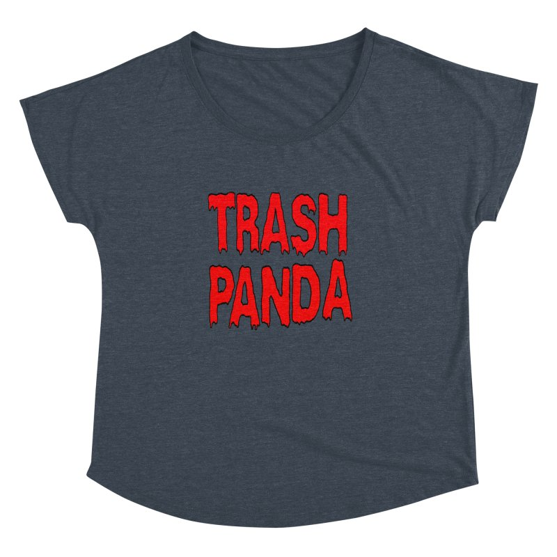 I'm A Trash Panda Women's Dolman Scoop Neck by Reef Musallam's Artist Shop