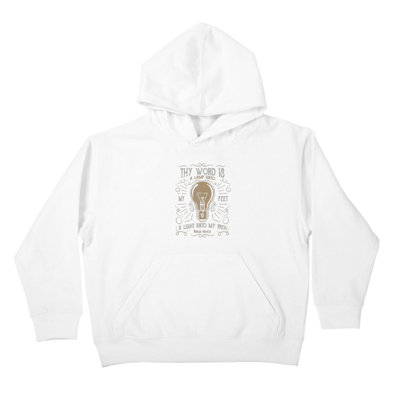 Psalm 119:105 Thy Word is a Lamp Unto My Feet Kids Pullover Hoody by A Worthy Manner Goods & Clothing