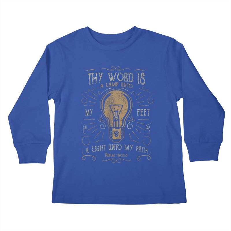 Psalm 119:105 Thy Word is a Lamp Unto My Feet Kids Longsleeve T-Shirt by A Worthy Manner Goods & Clothing
