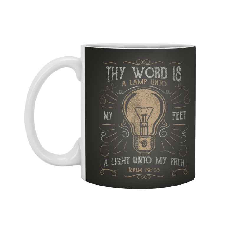 Psalm 119:105 Thy Word is a Lamp Unto My Feet Accessories Standard Mug by A Worthy Manner Goods & Clothing