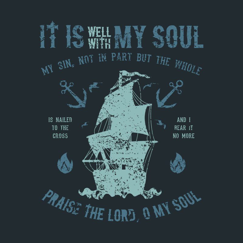 It Is Well With My Soul Men's T-Shirt by A Worthy Manner Goods & Clothing