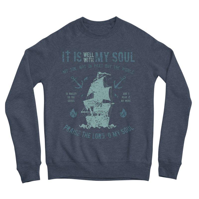 It Is Well With My Soul Men's Sponge Fleece Sweatshirt by A Worthy Manner Goods & Clothing
