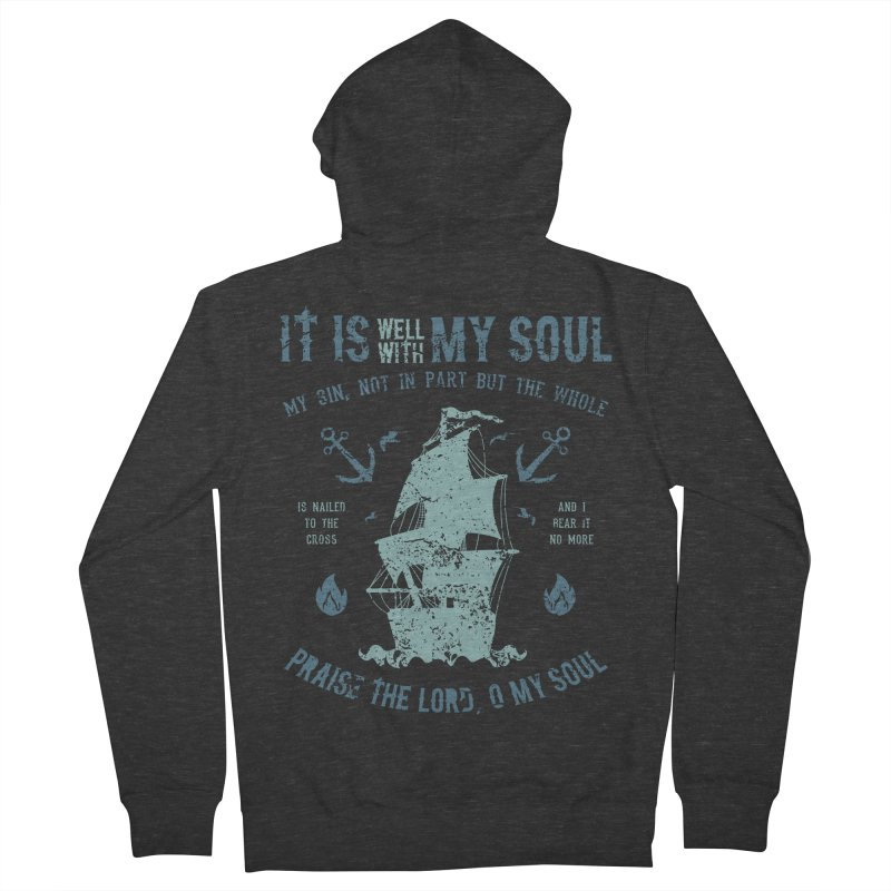 It Is Well With My Soul Men's French Terry Zip-Up Hoody by A Worthy Manner Goods & Clothing