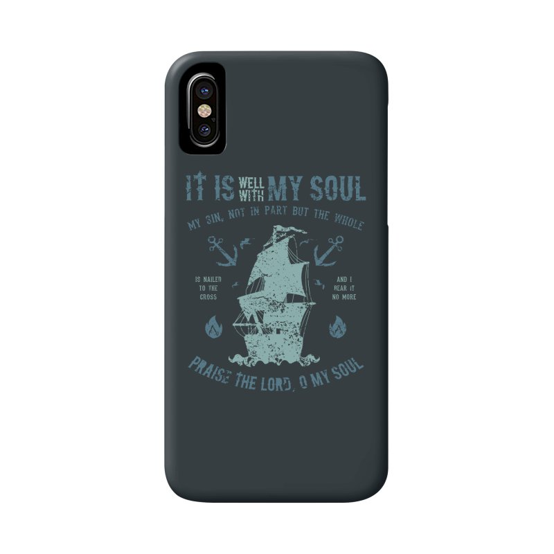 It Is Well With My Soul Accessories Phone Case by A Worthy Manner Goods & Clothing