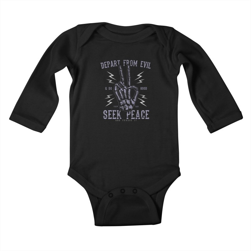 Depart from Evil | Psalm 34:14 Kids Baby Longsleeve Bodysuit by A Worthy Manner Goods & Clothing