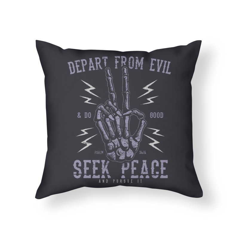 Depart from Evil | Psalm 34:14 Home Throw Pillow by Reformed Christian Goods & Clothing