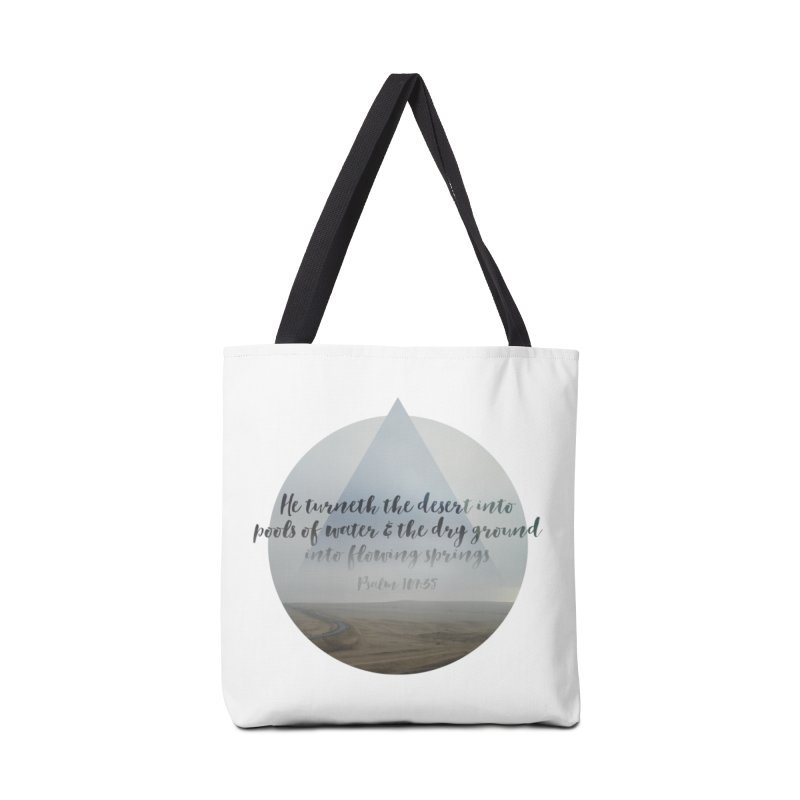 Desert and Dry Ground (Psalm 107:35) in Tote Bag by Reformed Christian Goods & Clothing